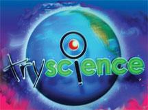 20080530165551-tryscience.jpg